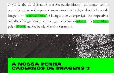 21 MAI   Cadernos de Imagens 3: A Nossa Penha